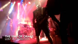 The End Of Grace - Lost In Transition (Live Music Video)