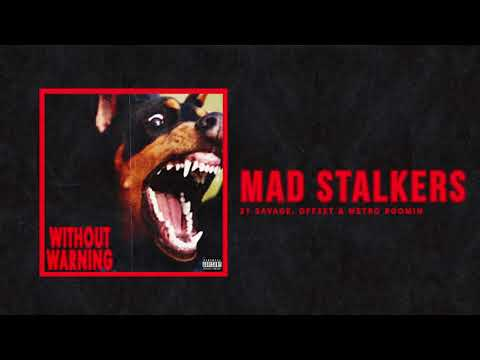 Mad Stalkers