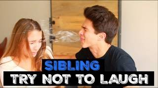 SIBLINGS TRY NOT TO LAUGH CHALLENGE   Brent Rivera