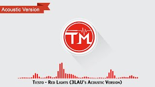 tie%cc%88sto-red-lights-3laus-acoustic-version.jpg
