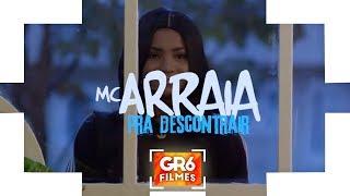 MC Arraia - Pra Descontrair (GR6 Filmes)