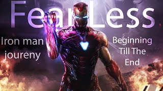(Lost Sky   Fearless)  Iron Man Journey,  Beginning Till the end