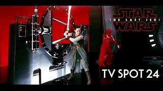 Star Wars The Last Jedi TV Spot Trailer 24 HD