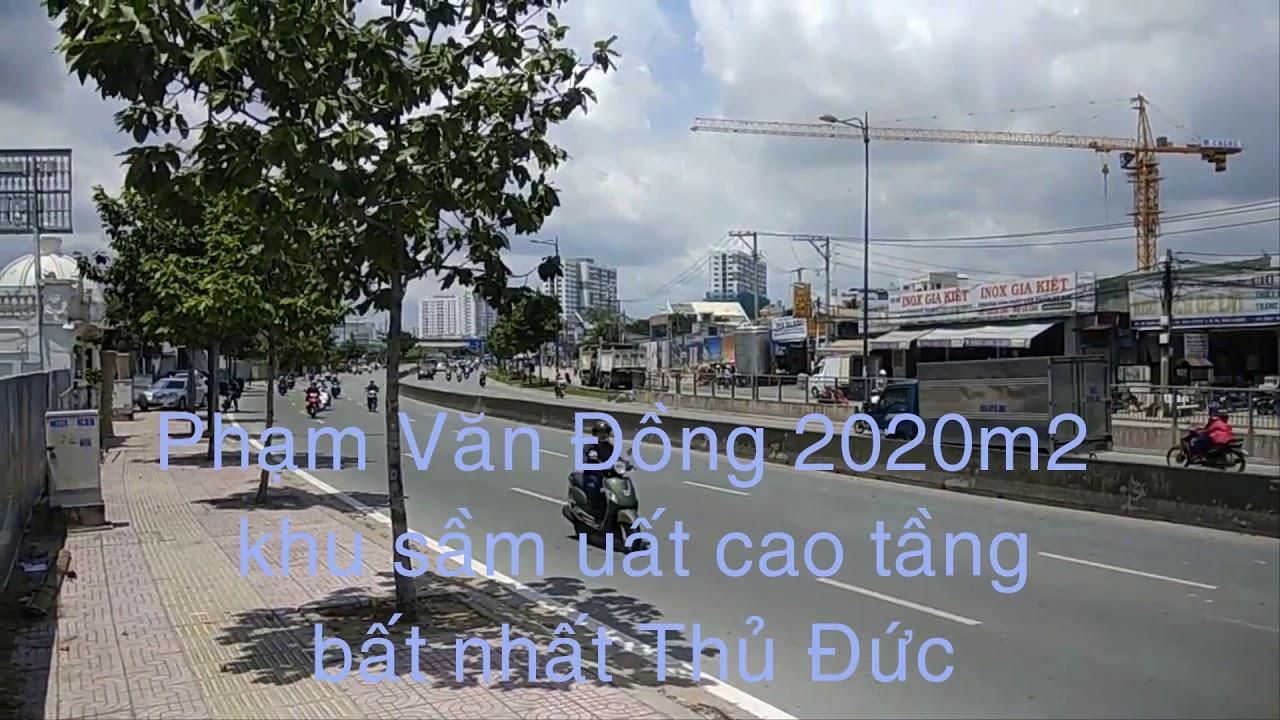 Bán đất  2020m2, Mặt tiền đường Phạm Văn Đồng TP Thủ Đức 160 tỷ hoa hồng 1% video