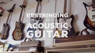 Watch the Trade Secrets Video, D'Addario Core: How to Restring an Acoustic Guitar