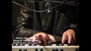 Gilberto Mauro - Song Of The Open Way  - Cambio-s internacional festival