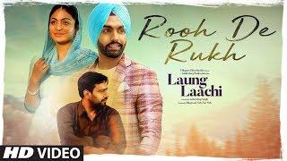 Rooh De Rukh – Prabh Gill – Laung Laachi