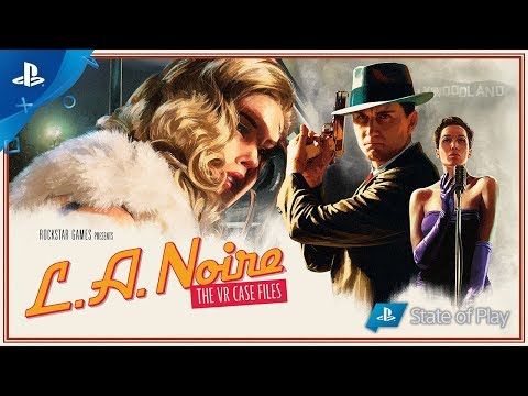 L.A. Noire: The VR Case Files | Launch Trailer | PS VR