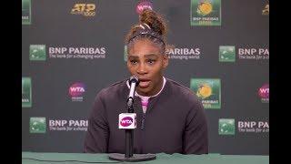 Serena Williams Press Conference | 2019 BNP Paribas Open Second Round