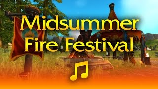 World of Warcraft - Music & Ambience - Midsummer Fire Festival