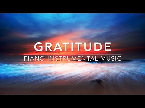 Gratitude - 1 Hour Piano Music | Prayer Music | Meditation Music | Healing Music | Worship Music