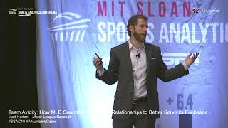 SSAC19: Team Avidity: How MLB Quantifies Fan-Team Relationships to Better Serve its Fanbases