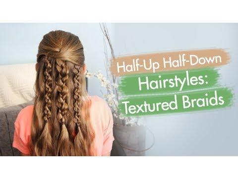 Textured Braids Half Up Half Down Hairstyles Youtube