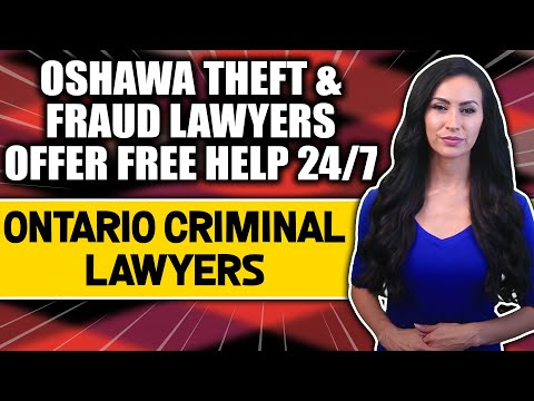 Oshawa Theft Lawyers and Whitby Fraud Lawyers Offer Free Consultations to Avoid Jail Time and Criminal Record