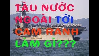 Tại sao nhiều tàu chiến nước ngoài được vào vịnh Cam Ranh?
