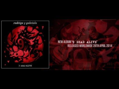 Rodrigo y Gabriela - 9 Dead Alive online metal music video by RODRIGO Y GABRIELA