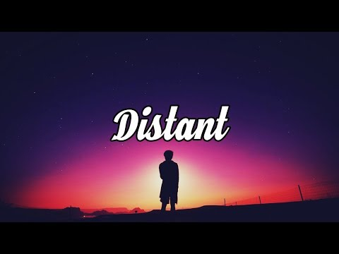 Distant | A Chill Mix