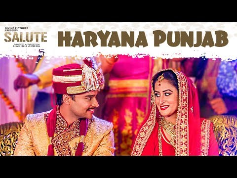 Haryana Punjab (Full Song) Salute - Nav Bajwa, Harish Verma, Sumitra Pednekar