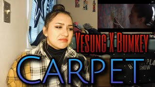 YESUNG(예성) X BUMKEY(범키) - 'Carpet' MV Reaction
