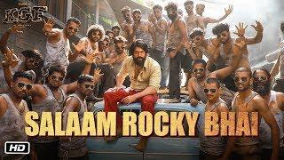 SALAAM ROCKY BHAI – Vijay Prakash – KGF