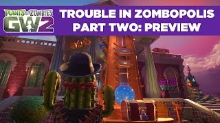 Plants vs. Zombies: Garden Warfare 2 - Balhé Zombopolisban Part 2 Trailer