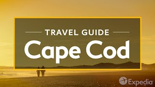 Cape Cod Vacation Travel Guide | Expedia