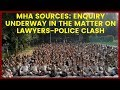 MHA Sources: Enquiry underway in the matter on Lawyers-Police clash | NewsX