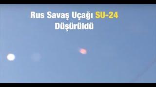 Türkiye Hava Sahasını ihlal eden Rus savaş uçağı düşürüldü.