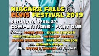 Niagara Falls Elvis Festival 2019 Saturday Competition Part 1
