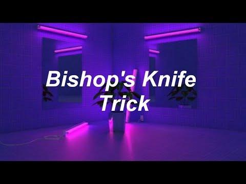 Bishops Knife Trick