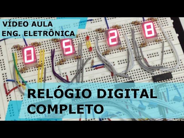 RELÓGIO DIGITAL COMPLETO | Vídeo Aula #175