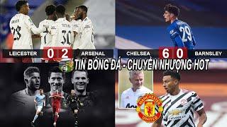 💥Tin bóng đá 24/9|Havert lập hattrick CHEL đại thắng,Arsenal thu phục Leicester, MU gia hạn Lingard?