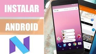 Instalar Android 7.0 / 7.1 Nougat   Actualizar Android Última versión