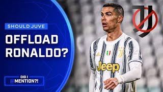 Why Juve Should Offload Ronaldo While There's Still a Chance | Did I Mention?! | UCL on CBS Sports