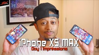 iPhone XS Max vs iPhone X Day 1 Impressions
