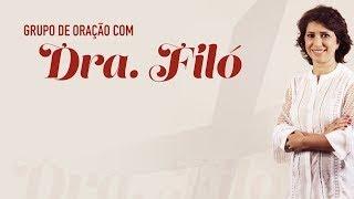 Grupo de Oração - Dra. Filó (19/11/19)
