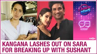 Actress Kangana lashes out on Sara Ali Khan for alleged br..