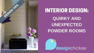 Interior Design Tips: Quirky and unexpected powder rooms!