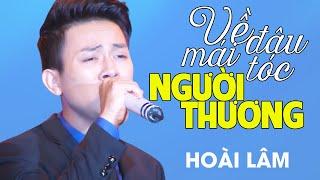 Hoài Lâm - VỀ ĐÂU MÁI TÓC NGƯỜI THƯƠNG [Liveshow Mạnh Quỳnh - Chỉ tại tôi nghèo] (Full HD)