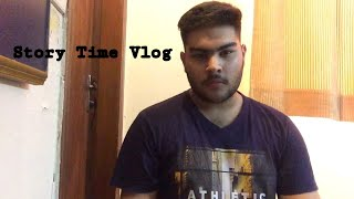 Story Time Vlog   Vlog#15