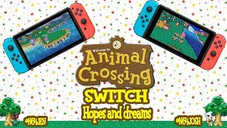 Animal Crossing Switch Hopes and Dreams