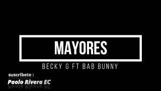 Becky G Bab Bunny - Mayores/Letra Video