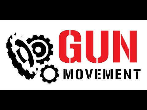 Welcome to The Gun Movement