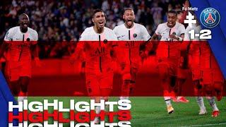 HIGHLIGHTS   METZ 1-2 PSG