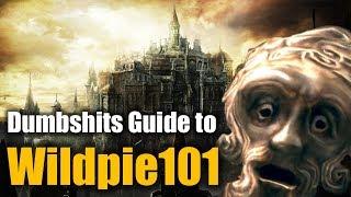 The Dumbshits Guide to Dark Souls 3 : Wildpie101