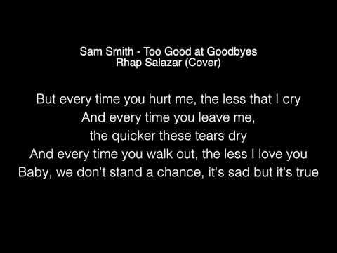 Sam Smith - Too Good at Goodbyes Lyrics