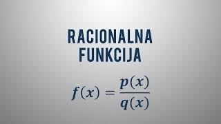Kaj je racionalna funkcija?
