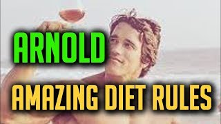 Amazing Diet Rules By Arnold Schwarzenegger