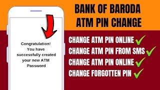 Bank of Baroda ATM/Debit Card Pin Change on ATM | How to change Bank of Baroda ATM pin Forgot/Reset