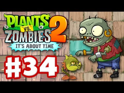 Plants Vs. Zombies 2: It's About Time - Gameplay Walkthrough Part 34 - Pirate Seas (iOS) - Smashpipe Games